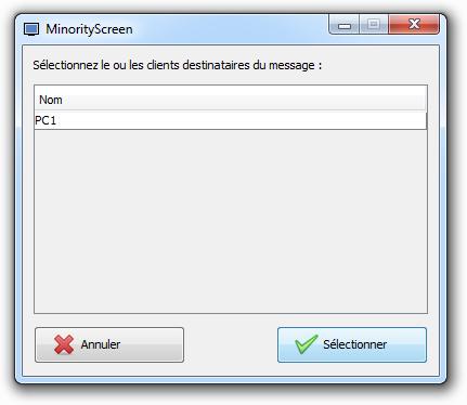 MinorityScreen - Choix des clients destinataires